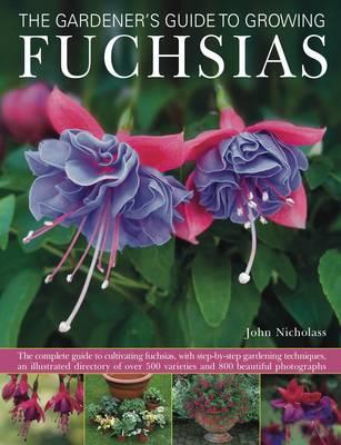 Gardener's Guide to Growing Fuchsias by John & Anderson, Peter Nicholass