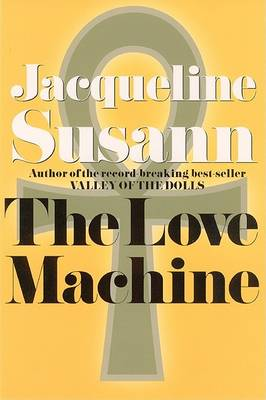 Love Machine by Jacqueline Susann