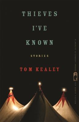 Thieves I've Known by Tom Kealey