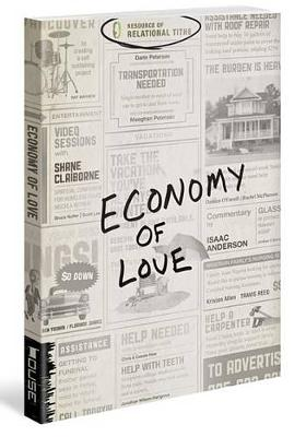 Economy of Love by Relational Tithe Inc