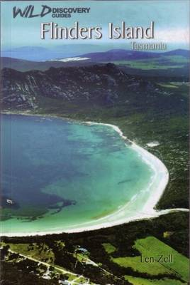 Flinders Island Tasmania by Len Zell