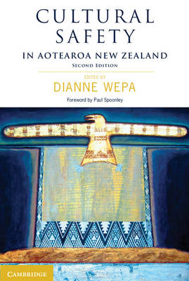 Cultural Safety in Aotearoa New Zealand by Dianne Wepa