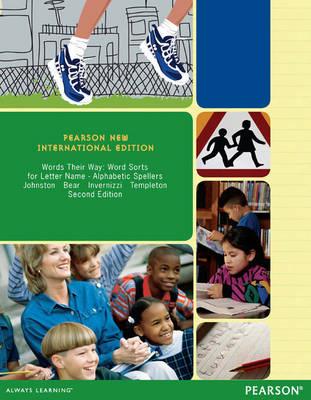 Words Their Way: Pearson New International Edition by Francine R. Johnston