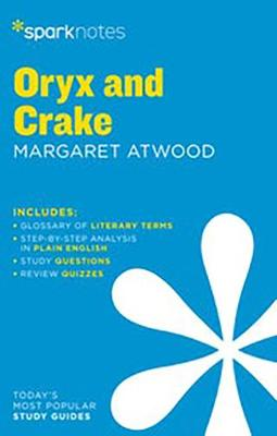 Oryx and Crake by Margaret Atwood by SparkNotes