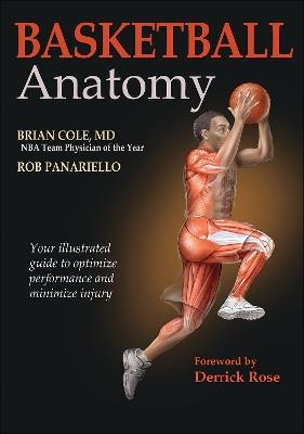 Basketball Anatomy by Brian Cole