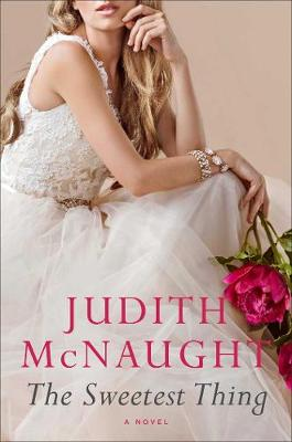The Sweetest Thing by Judith McNaught