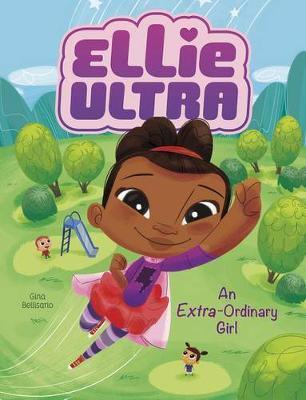 Ellie Ultra - Extra-Ordinary Girl book