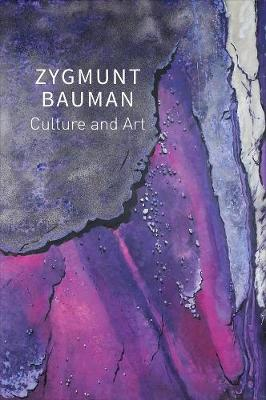 Culture and Art: Selected Writings, Volume 1 by Zygmunt Bauman