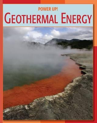 Geothermal Energy by Tamra Orr
