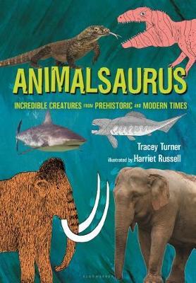Animalsaurus by Tracey Turner