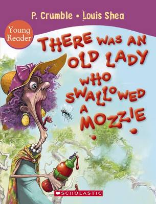 There Was an Old Lady Who Swallowed a Mozzie 3D by P. Crumble