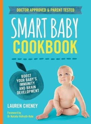 The Smart Baby Cookbook by Lauren Cheney