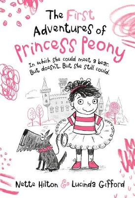 The First Adventures of Princess Peony: In which she could meet a bear. But doesn't. But she still could. book