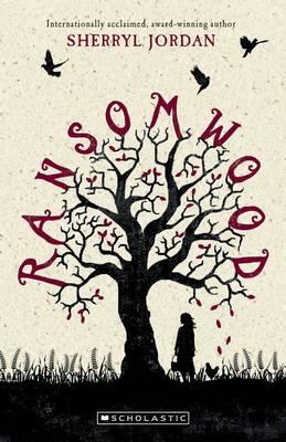 Ransomwood by Sherryl Jordan