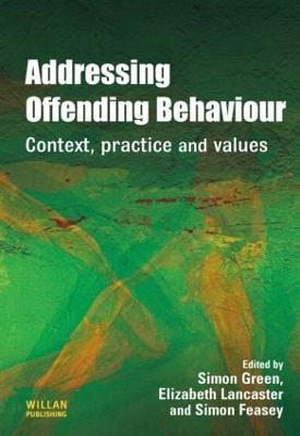 Addressing Offending Behaviour by Simon Green