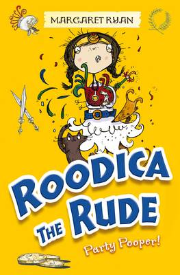Roodica the Rude Party Pooper by Margaret Ryan