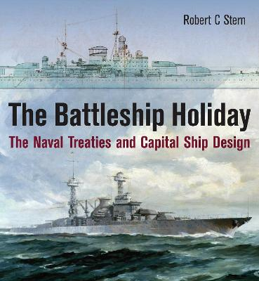 Battleship Holiday by Robert C. Stern