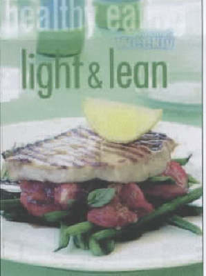 Healthy Eating: Light and Lean by Pamela Clark