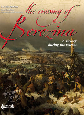 Crossing the Berezina by Francois-Guy Hourtoulle