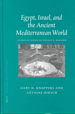 Egypt, Israel, and the Ancient Mediterranean World by Gary N. Knoppers
