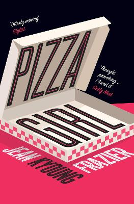 Pizza Girl by Jean Kyoung Frazier