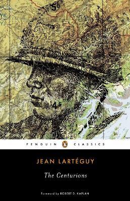 The Centurions by Jean Larteguy