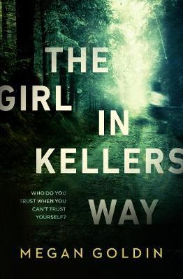Girl in Kellers Way by Megan Goldin