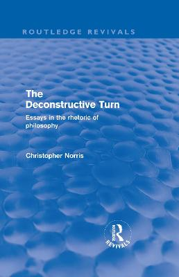The Deconstructive Turn by Christopher Norris