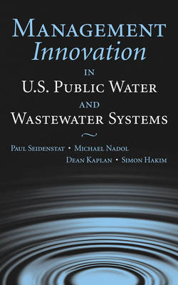Management Innovation in U.S. Public Water and Wastewater Systems book