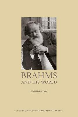 Brahms and His World by Walter Frisch