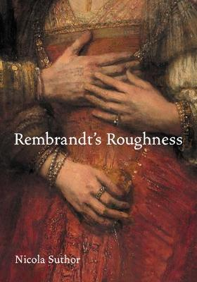 Rembrandt's Roughness book