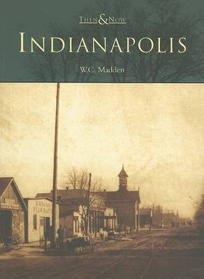 Indianapolis by W. C. Madden