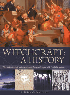 Witchcraft: A History by Susan Greenwood
