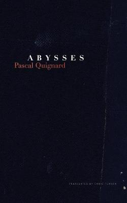 Abysses by Pascal Quignard