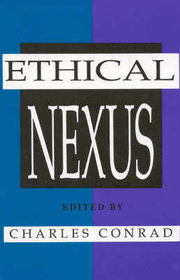 The Ethical Nexus by David H Smith