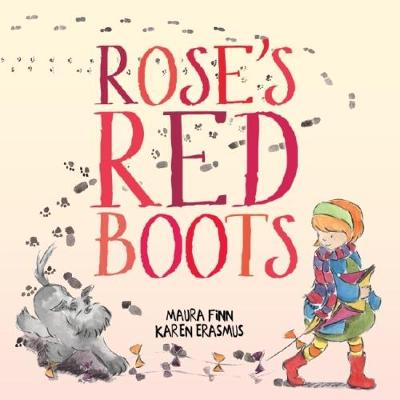 Rose's Red Boots by Finn,Maura