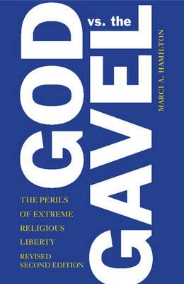 God vs. the Gavel by Marci A. Hamilton