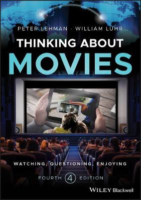 Thinking about Movies by William Luhr