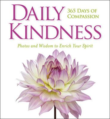 Daily Kindness: 365 Days of Compassion book