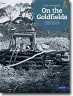 On the Goldfields by Melanie Guile