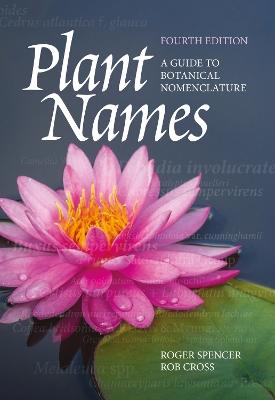 Plant Names: A Guide to Botanical Nomenclature book
