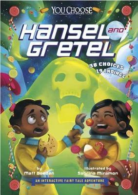 Hansel and Gretel by Matt Doeden