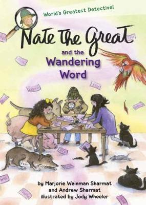 Nate The Great And The Wandering Word by Marjorie Weinman Sharmat