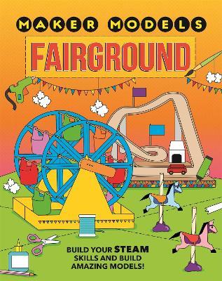 Maker Models: Fairground book