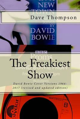 The Freakiest Show by Dave Thompson