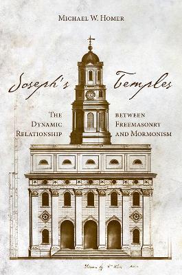 Joseph's Temple by Michael W. Homer