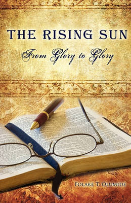The Rising Sun by Folake T Olumide