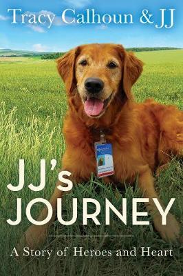 JJ's Journey by Tracy Calhoun