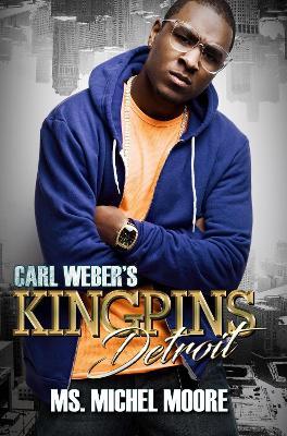 Carl Weber's Kingpins: Detroit book
