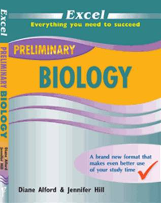 Excel Preliminary - Biology Year 11 by Diane Alford